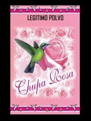 Chupa Rosa